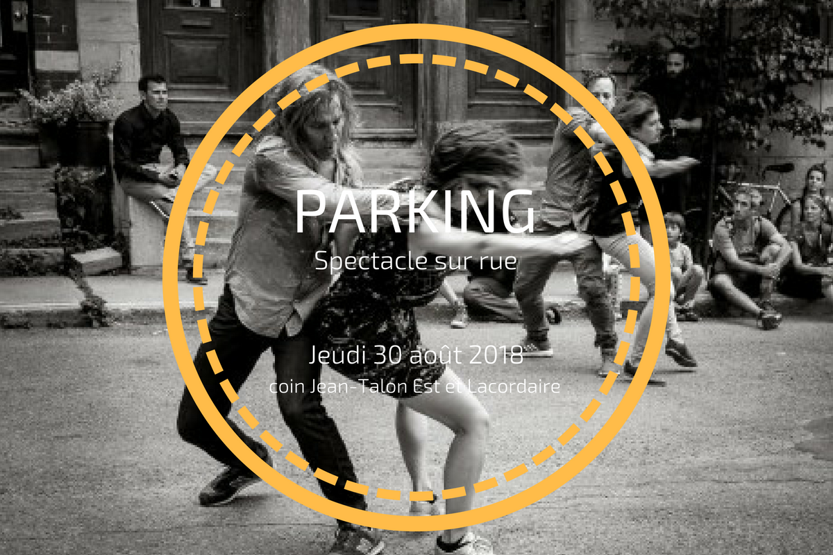 PARKING: Un spectacle de danse sur Jean-Talon Est!